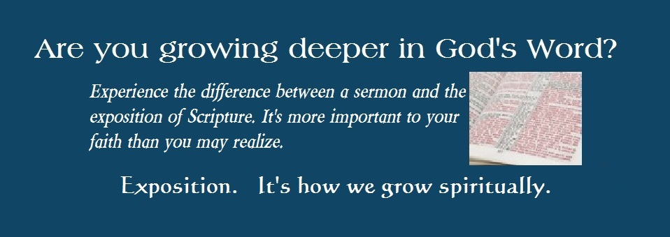 Experience Exposition - Deeper in God's Word