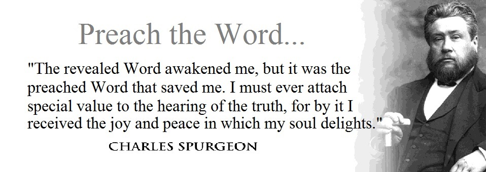 spurgeon - the preached word